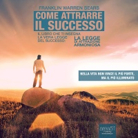 Come Attrarre il Successo (AudioLibro Mp3)