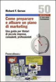 Come Preparare e Attuare un Piano di Marketing