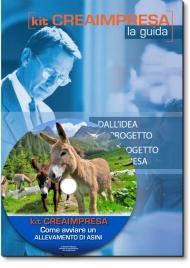 Come Avviare un Allevamento di Asini - Libro + Cd-rom