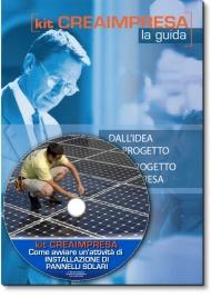 Come Avviare un'Attività di Installazione Pannelli Solari - Guida + CD-Rom