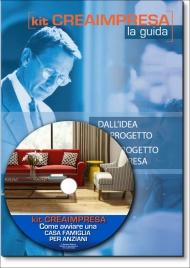 Come Avviare una Casa Famiglia - Comunità Alloggio per Anziani - Guida + CD-Rom