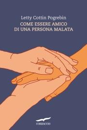 Come Essere Amico di una Persona Malata (eBook)