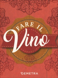 Fare il Vino