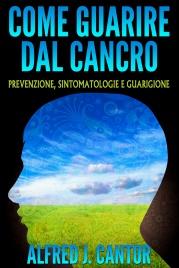 Come Guarire dal Cancro (eBook)