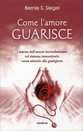 Come l'Amore Guarisce