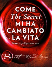 Come The Secret mi ha Cambiato la Vita
