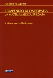 Compendio di Omeopatia - La Materia Medica Spiegata