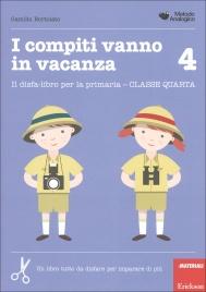 I Compiti Vanno in Vacanza - 4