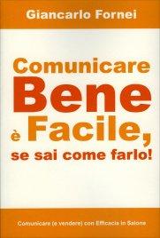 Comunicare Bene è Facile, se...