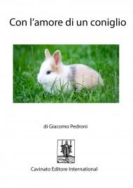 Con l'Amore di un Coniglio (eBook)