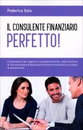 Il Consulente Finanziario Perfetto!