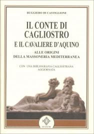 Il Conte di Cagliostro e il Cavaliere d'Aquino