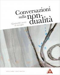 Conversazioni sulla Non-Dualità