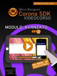 Corona SDK Videocorso: Modulo Avanzato Vol.3 (eBook)