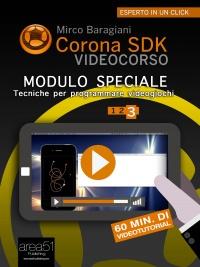 Corona SDK Videocorso. Modulo speciale - Volume 3 (eBook)