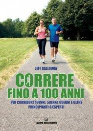 Correre Fino a 100 Anni (eBook)