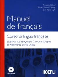 Manuel de Francais - Corso di Lingua Francese - Con 2 CD Audio