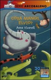 Cosa Mangi, Elvio?