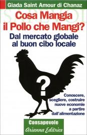 Cosa Mangia il Pollo che Mangi?