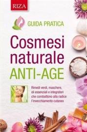 Cosmesi Naturale Anti-Age (eBook)