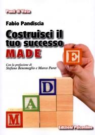Costruisci il Tuo Successo M.A.D.E.