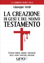 La Creazione di Gesù e del Nuovo Testamento
