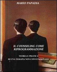 Il Counseling come Riprogrammazione