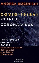 Covid 19(84) - Oltre il Corona...