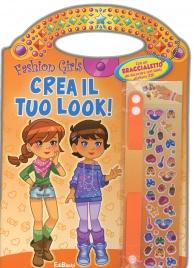 Fashion Girls - Crea il Tuo Look!