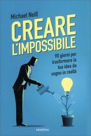 Creare l'Impossibile