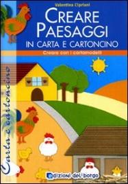 Creare Paesaggi in Carta e Cartoncino