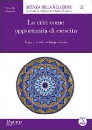 La Crisi come Opportunità di...