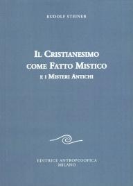 Il Cristianesimo Come Fatto Mistico