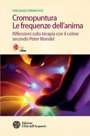 Cromopuntura - Le Frequenze dell'Anima (eBook)