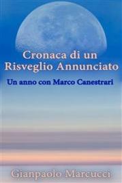 Cronaca di un Risveglio Annunciato: Un anno con Marco Canestrari (eBook)