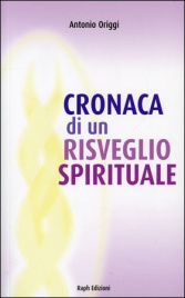 Cronaca di un Risveglio Spirituale