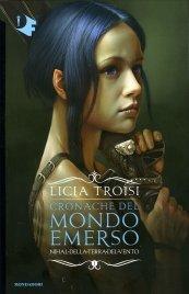 Cronache del Mondo Emerso - Vol. 1: Nihal della Terra del Vento