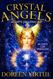 CRYSTAL ANGELS CARDS - LE CARTE DELL'ORACOLO 44 carte con miniguida di Doreen Virtue