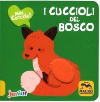 Mini Coccole - I Cuccioli del Bosco