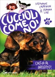 Cuccioli Come Noi - Caccia al Bassotto! - Volume 3