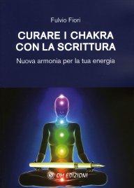 Curare i Chakra con la Scrittura