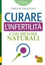 Curare l'Infertilità con Metodi Naturali (eBook)