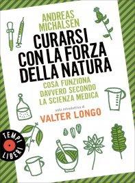 Curarsi con la Forza della Natura