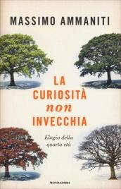 La Curiosità non Invecchia