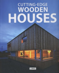 Cutting-Edge Wooden Houses