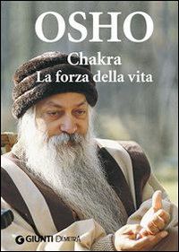 CHAKRA (EBOOK) La forza della vita di Osho