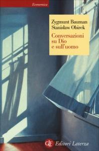 CONVERSAZIONI SU DIO E SULL'UOMO di Zygmunt Bauman, Stanislaw Obirek