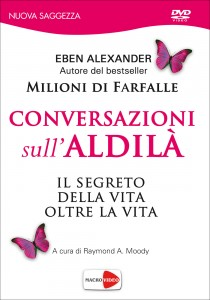 CONVERSAZIONI SULL'ALDILà Il segreto della vita oltre la vita
