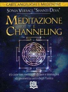 Meditazione e Channeling - Carte Angeliche e Meditative