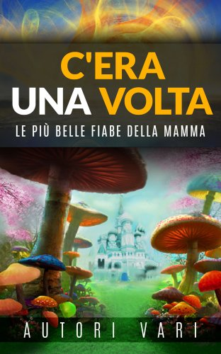 C'Era una Volta (eBook)